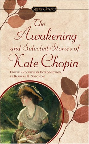 Awakening and Selected Stories of Kate Chopin  N/A edition cover