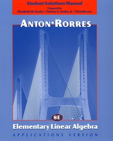 Elementary Linear Algebra  8th 2000 (Student Manual, Study Guide, etc.) edition cover