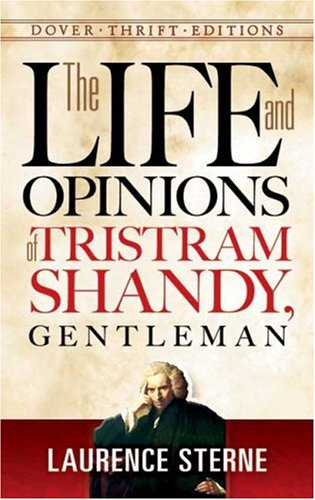 Life and Opinions of Tristram Shandy, Gentleman   2007 9780486456485 Front Cover