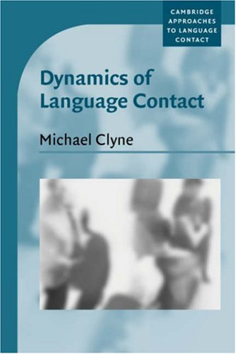 Dynamics of Language Contact English and Immigrant Languages  2003 9780521786485 Front Cover