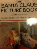 Santa Claus Picture Book An Appraisal Guide N/A 9780525481485 Front Cover