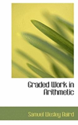 Graded Work in Arithmetic:   2008 edition cover