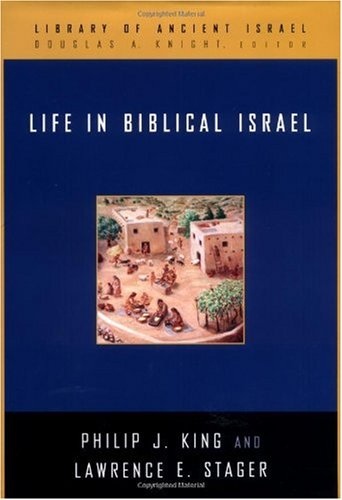 Life in Biblical Israel   2001 edition cover