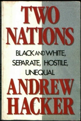 Two Nations Black and White, Separate, Hostile, Unequal  1992 edition cover