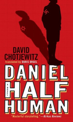 Daniel Half Human   2006 (Reprint) edition cover