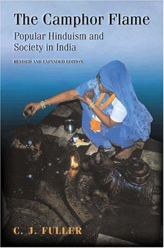 Camphor Flame Popular Hinduism and Society in India  2004 (Revised) edition cover