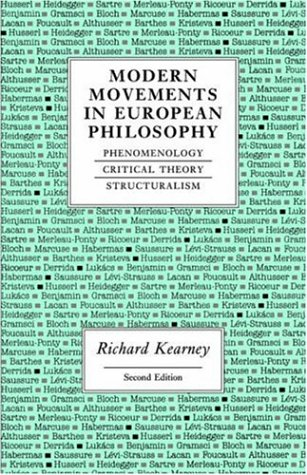 Modern Movements in European Philosophy Phenomenology, Critical Theory, Structuralism 2nd 1994 (Revised) edition cover