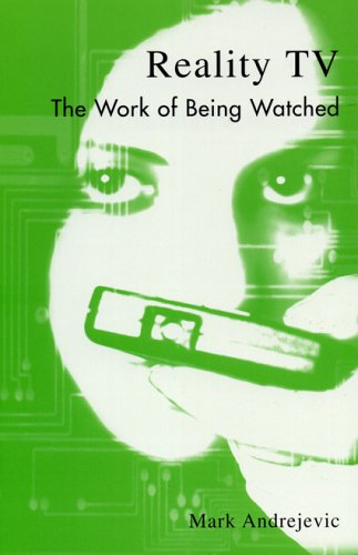 Reality TV The Work of Being Watched  2003 edition cover