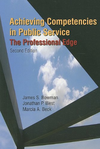 Achieving Competencies in Public Service The Professional Edge 2nd 2010 (Revised) edition cover