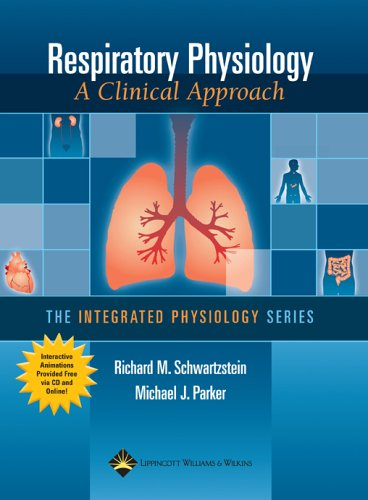 Respiratory Physiology A Clinical Approach  2006 9780781757485 Front Cover