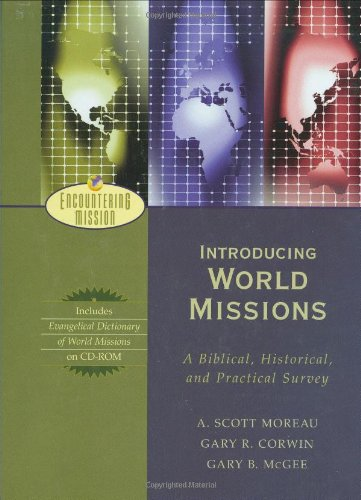 Introducing World Missions A Biblical, Historical, and Practical Survey  2003 edition cover
