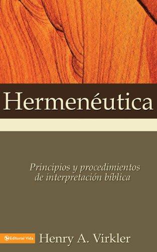 Hermen�utica Principles and Procedures of Biblical Interpretation  1995 edition cover