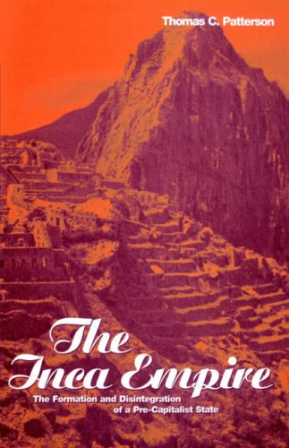Inca Empire The Formation and Disintegration of a Pre-Capitalist State N/A edition cover