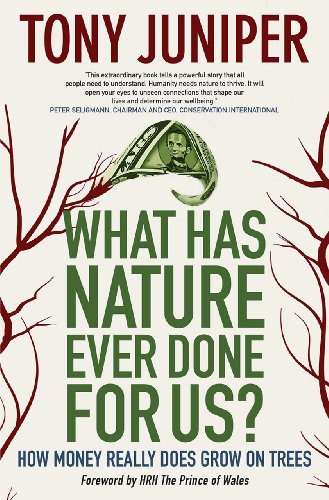 What Has Nature Ever Done for Us?: How Money Really Does Grow on Trees, North American Edition  2013 edition cover