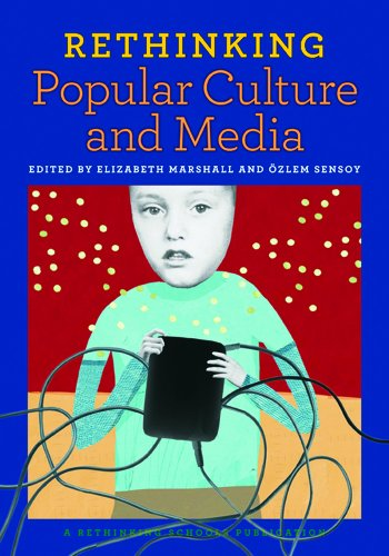 Rethinking Popular Culture and Media   2011 edition cover