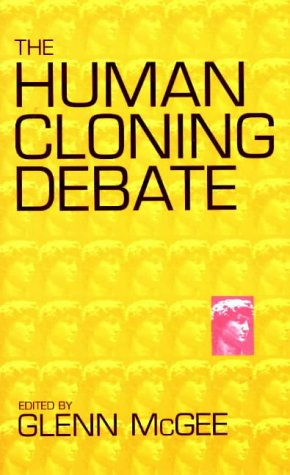 Human Cloning Debate N/A 9780965377485 Front Cover