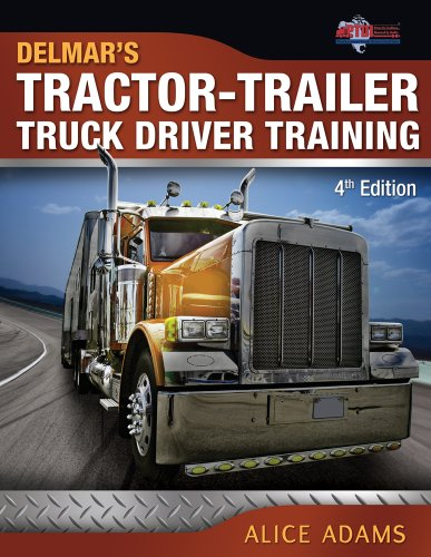Tractor-Trailer Truck Driver Training  4th 2013 edition cover