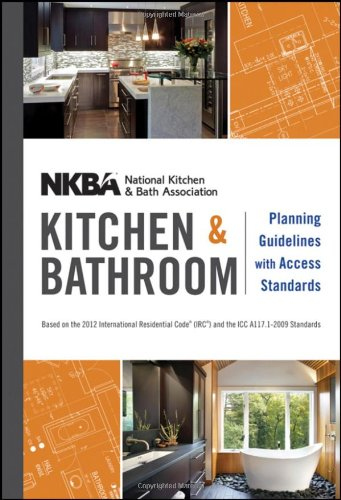 NKBA Kitchen and Bathroom Planning Guidelines with Access Standards  2nd 2012 edition cover