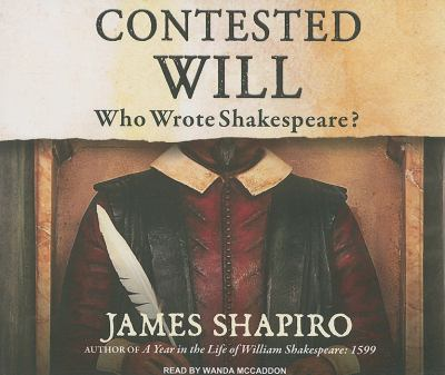 Contested Will: Who Wrote Shakespeare?  2010 9781400116485 Front Cover