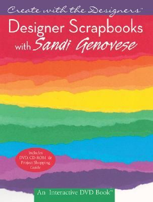 Designer Scrapbooks with Sandi Genovese  N/A 9781402732485 Front Cover
