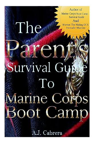 Parent's Survival Guide to Marine Corps Boot Camp  N/A 9781493710485 Front Cover
