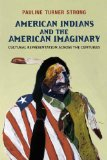 American Indians and the American Imaginary Cultural Representation Across the Centuries  2014 edition cover