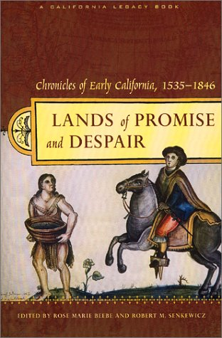 Lands of Promise and Despair Chronicles of Early California, 1535-1846  2001 edition cover