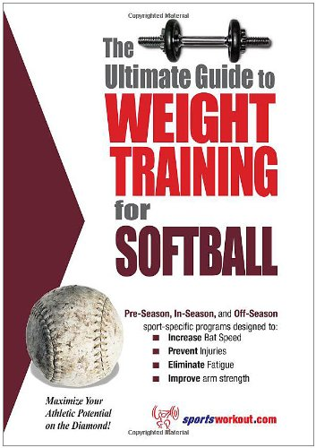 Ultimate Guide to Weight Training for Softball  N/A 9781932549485 Front Cover