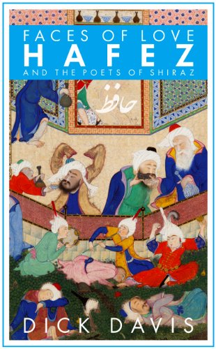 Faces of Love Hafez and the Poets of Shiraz  2012 edition cover