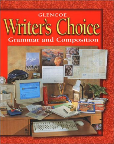 Writer's Choice Grammar and Composition, Grade 7 3rd 2001 (Student Manual, Study Guide, etc.) edition cover