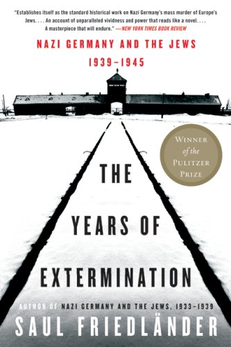 Years of Extermination Nazi Germany and the Jews, 1939-1945  2008 edition cover