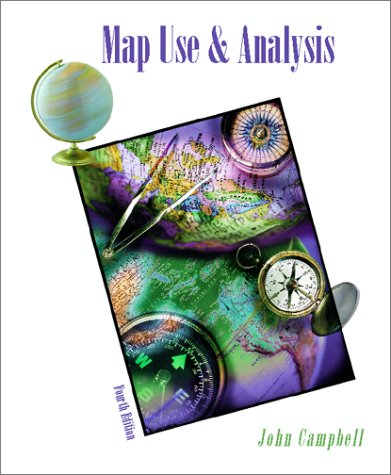Map Use and Analysis  4th 2001 (Revised) edition cover