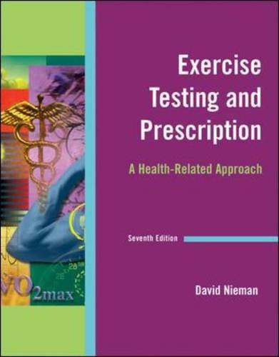 Exercise Testing and Prescription  7th 2011 edition cover