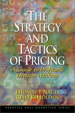 Strategy and Tactics of Pricing A Guide to Profitable Decision Making 3rd 2002 (Revised) edition cover