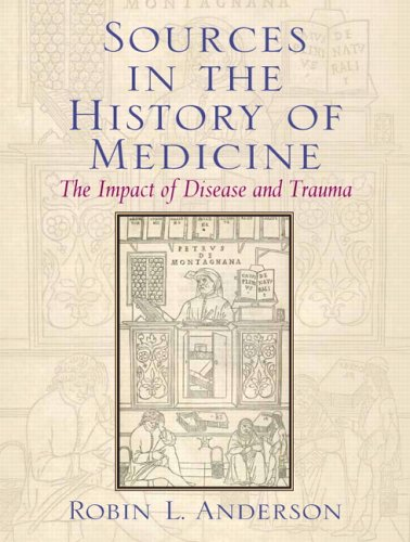 Sources in the History of Medicine The Impact of Disease and Trauma  2007 edition cover