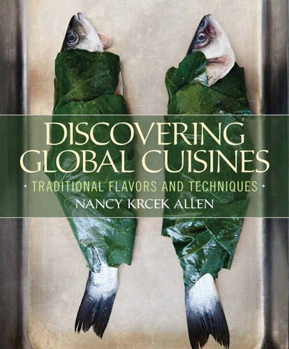 Discovering Global Cuisines Traditional Flavors and Techniques  2014 edition cover