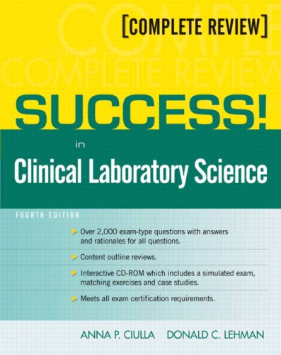 SUCCESS! in Clinical Laboratory Science  4th 2010 9780135126486 Front Cover
