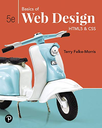Basics of Web Design HTML5 and CSS 5th 2020 9780135225486 Front Cover