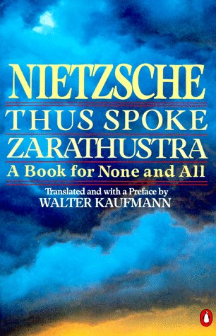 Thus Spoke Zarathustra A Book for None and All N/A edition cover
