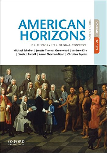 American Horizons: U.s. History in a Global Context  2017 9780190659486 Front Cover