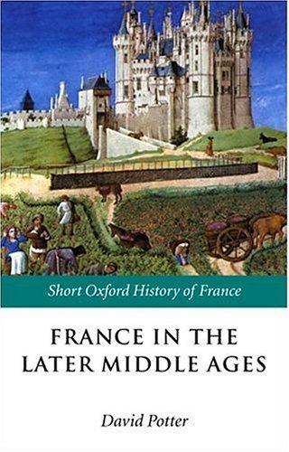 France in the Later Middle Ages   2003 9780199250486 Front Cover