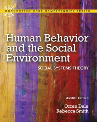 Human Behavior and the Social Environment Social Systems Theory 7th 2013 (Revised) edition cover