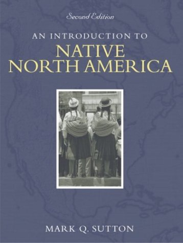 Introduction to Native North America  2nd 2004 (Revised) edition cover