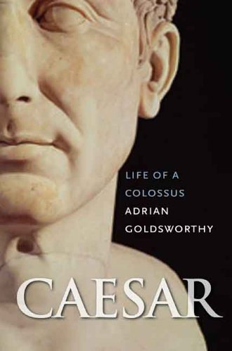 Caesar Life of a Colossus  2006 edition cover