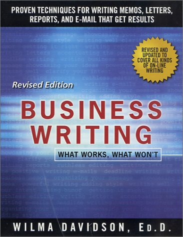 Business Writing What Works, What Won't  2001 (Revised) edition cover
