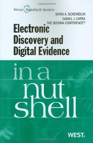 Electronic Discovery and Digital Evidence in a Nutshell   2009 edition cover
