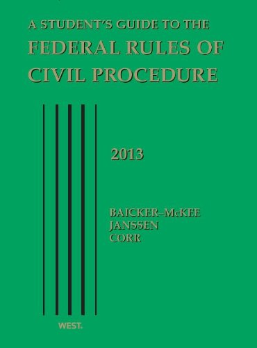A Student's Guide to the Federal Rules of Civil Procedure, 2013: 2013  2013 edition cover