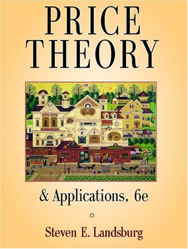 Price Theory and Applications  6th 2005 edition cover