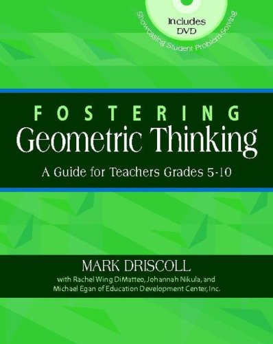 Fostering Geometric Thinking A Guide for Teachers, Grades 5-10  2007 edition cover