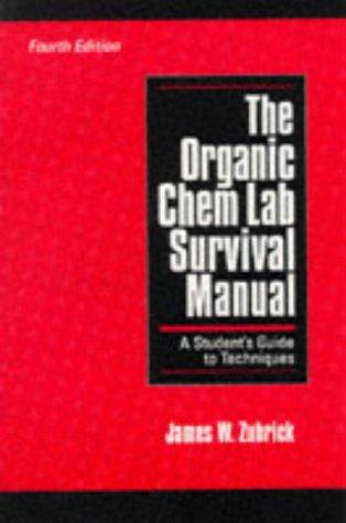 Organic Chem Lab Survival Manual  4th 1997 edition cover